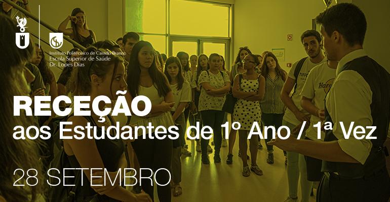 RECEÇÃO AOS ESTUDANTES DE 1º ANO